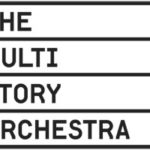 Executive Producer, The Multi-Story Orchestra